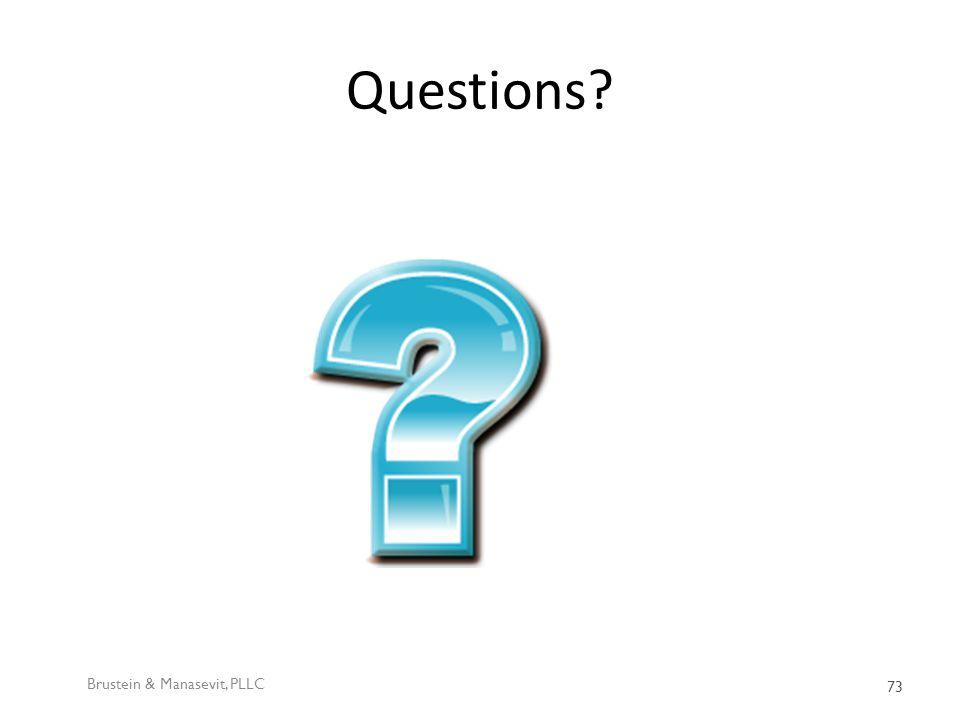 Questions Brustein & Manasevit, PLLC 73