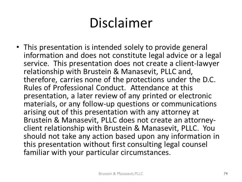 Disclaimer This presentation is intended solely to provide general information and does not constitute legal advice or a legal service.