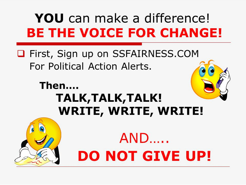 YOU can make a difference. BE THE VOICE FOR CHANGE.