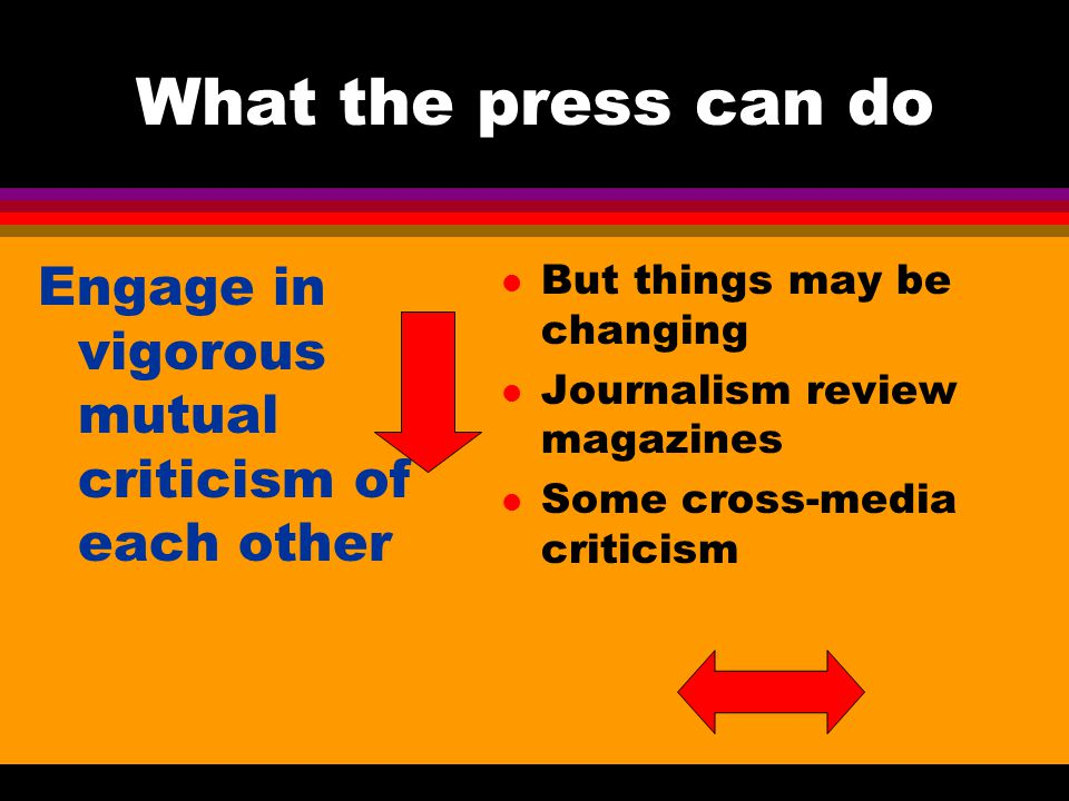 What the press can do.
