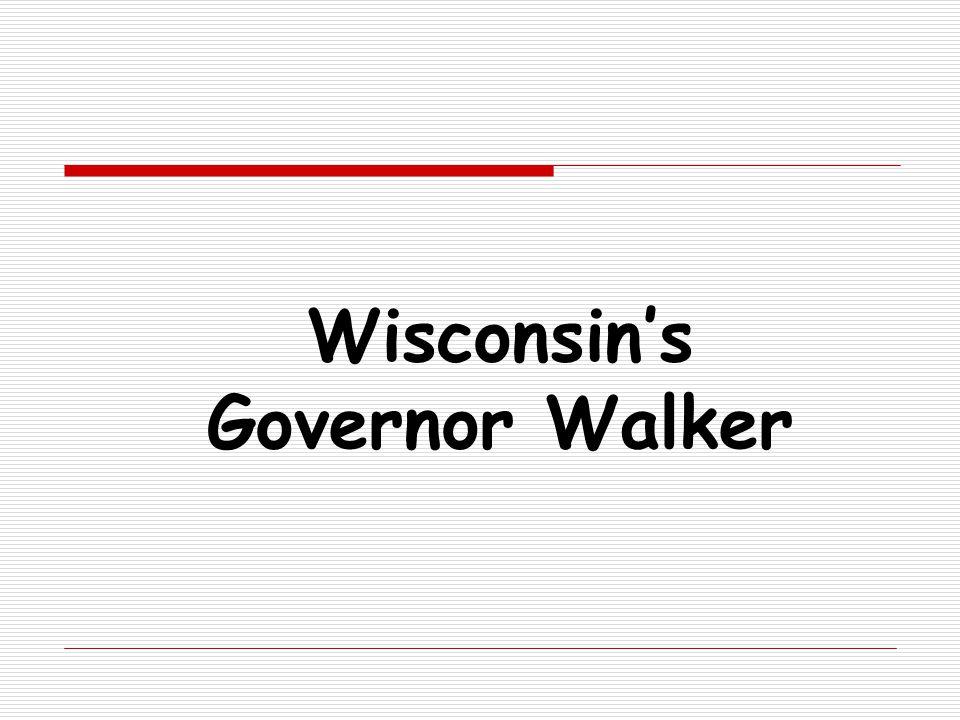 Wisconsin's Governor Walker