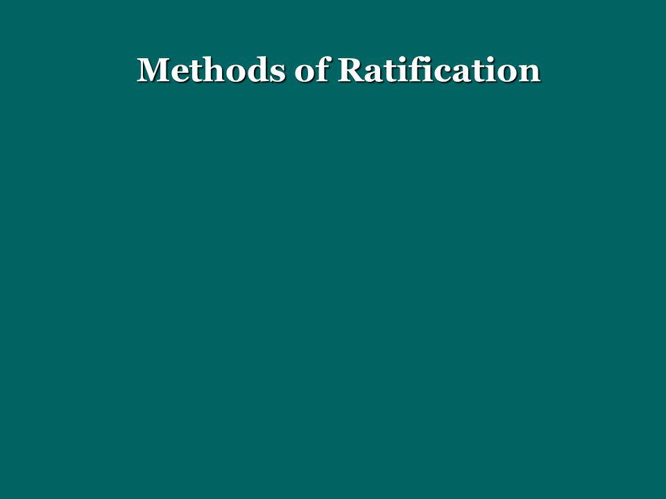 Methods of Ratification