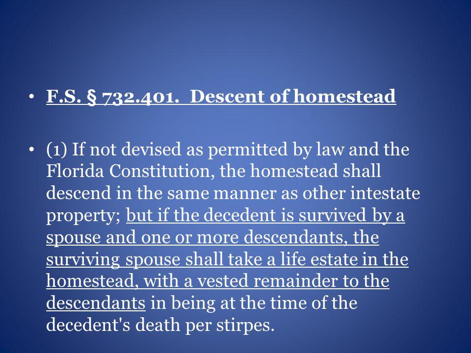 F.S. § 732.401.