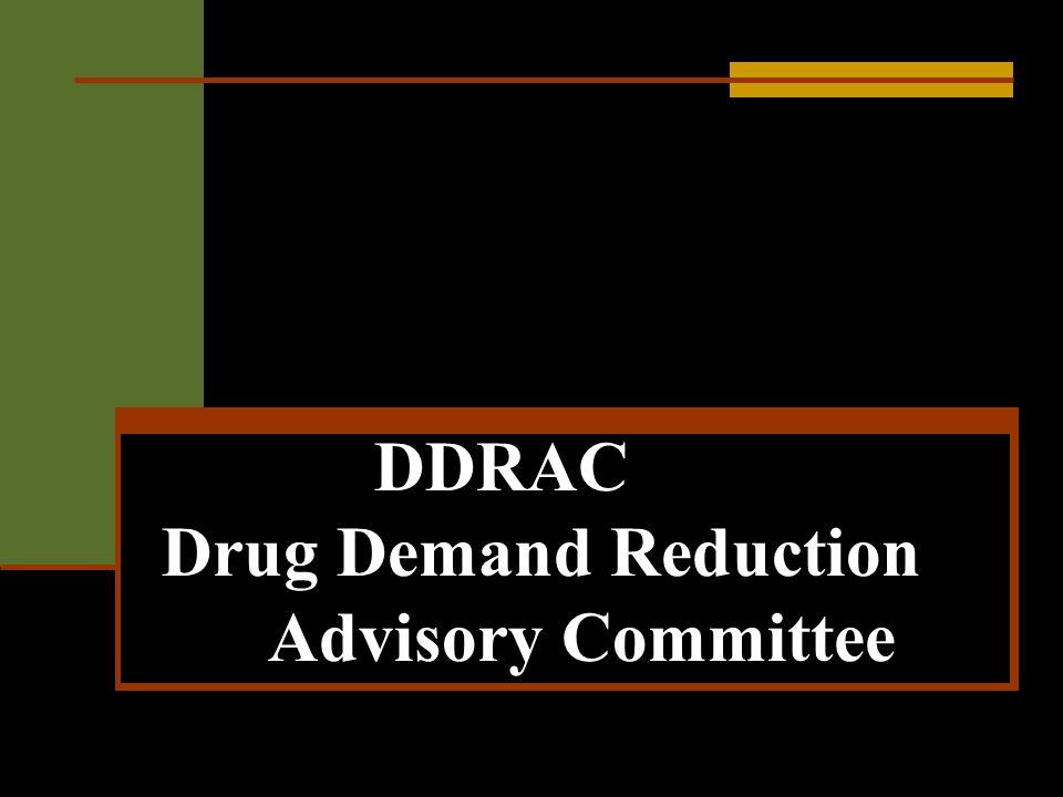DDRAC Drug Demand Reduction Advisory Committee
