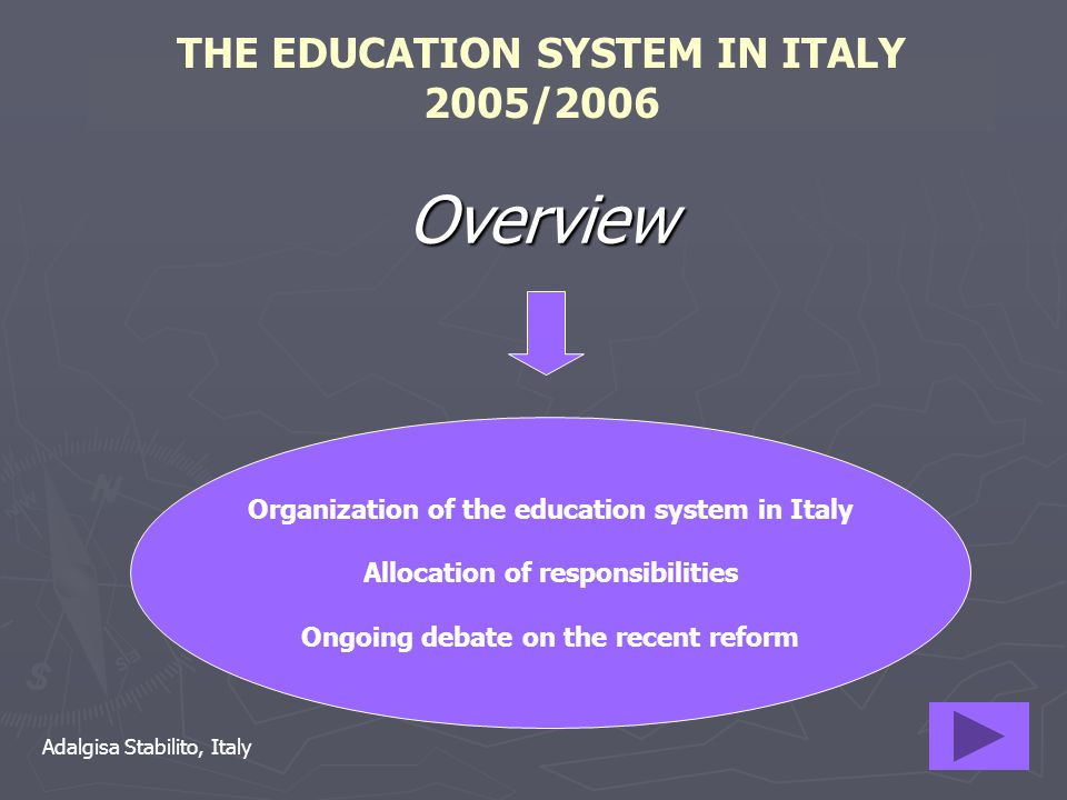 THE EDUCATION SYSTEM IN ITALY 2005/2006