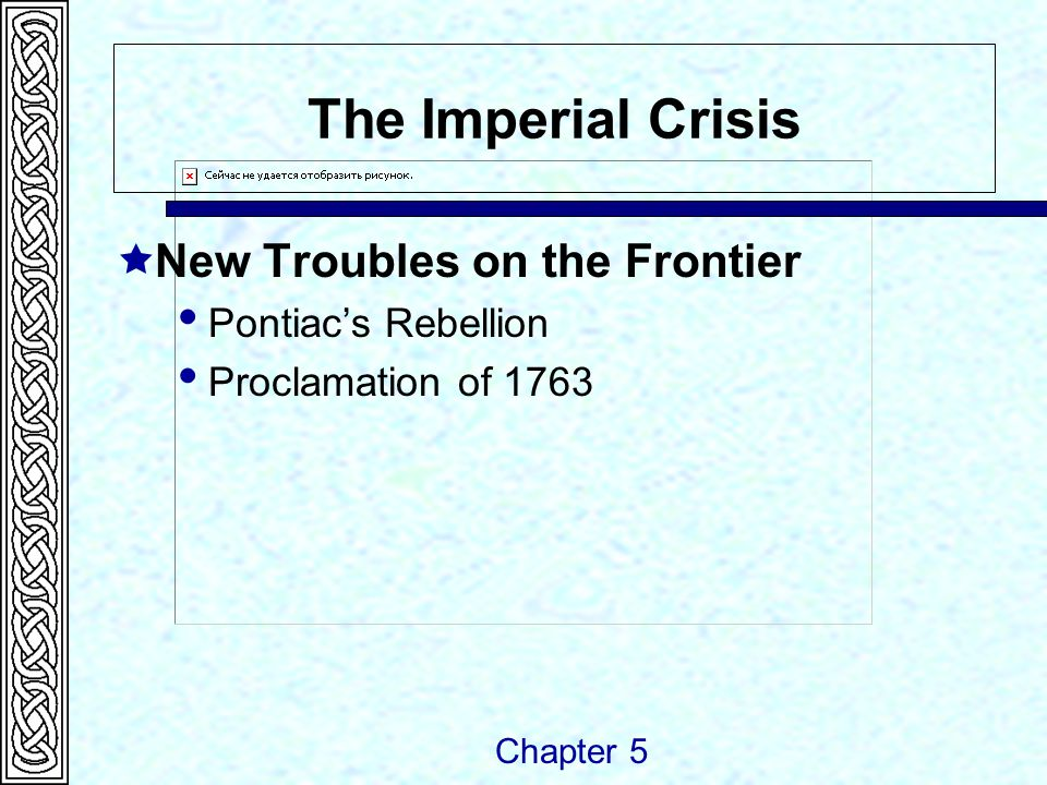 The Imperial Crisis  New Troubles on the Frontier Chapter 5