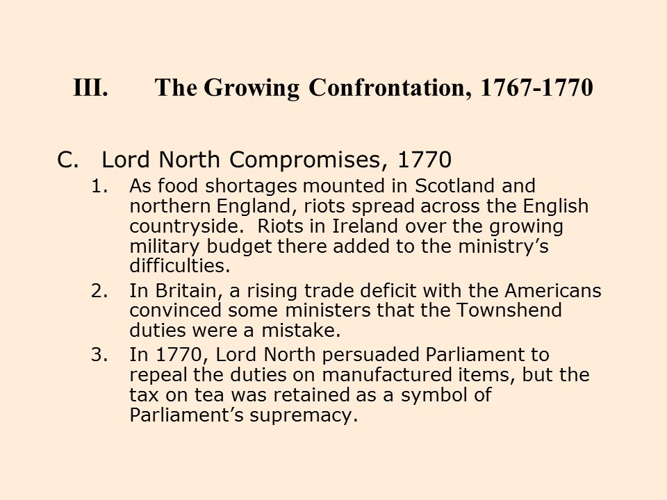 III.The Growing Confrontation, 1767-1770 C.Lord North Compromises, 1770 1.As food shortages mounted in Scotland and northern England, riots spread acr