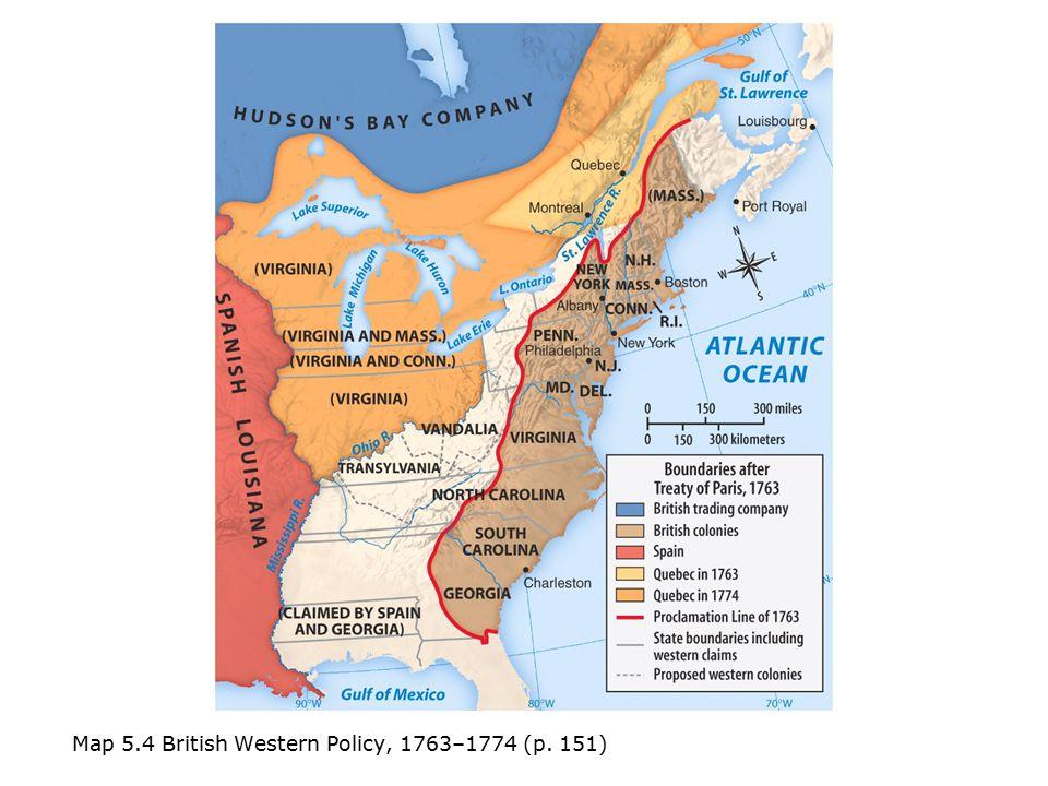 Map 5.4 British Western Policy, 1763–1774 (p. 151)