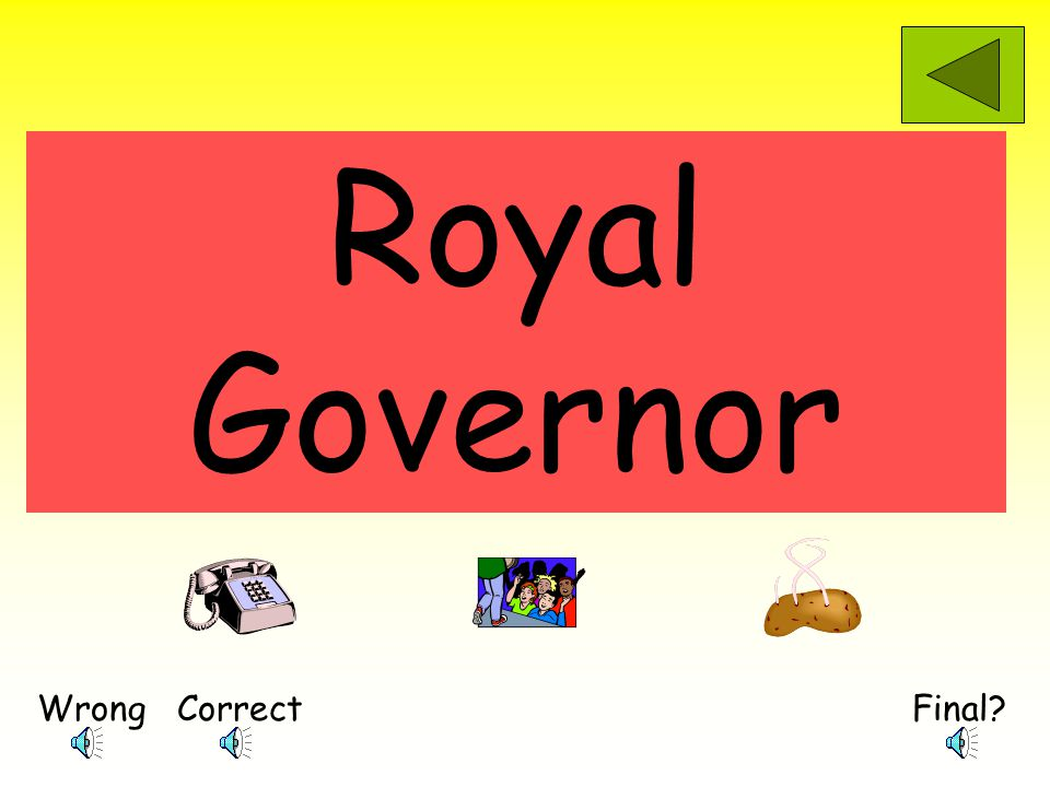 Who was more powerful in the colonies, the royal governor, or the members of the colonial assemblies.