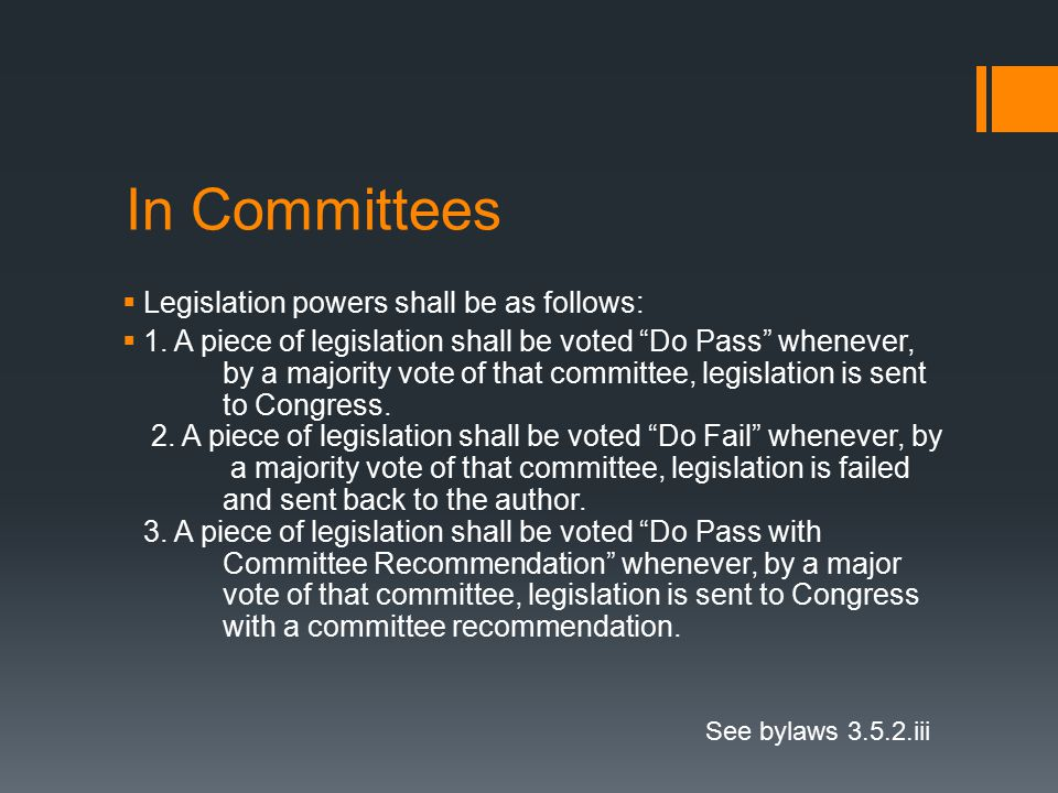 In Committees  Legislation powers shall be as follows:  1.