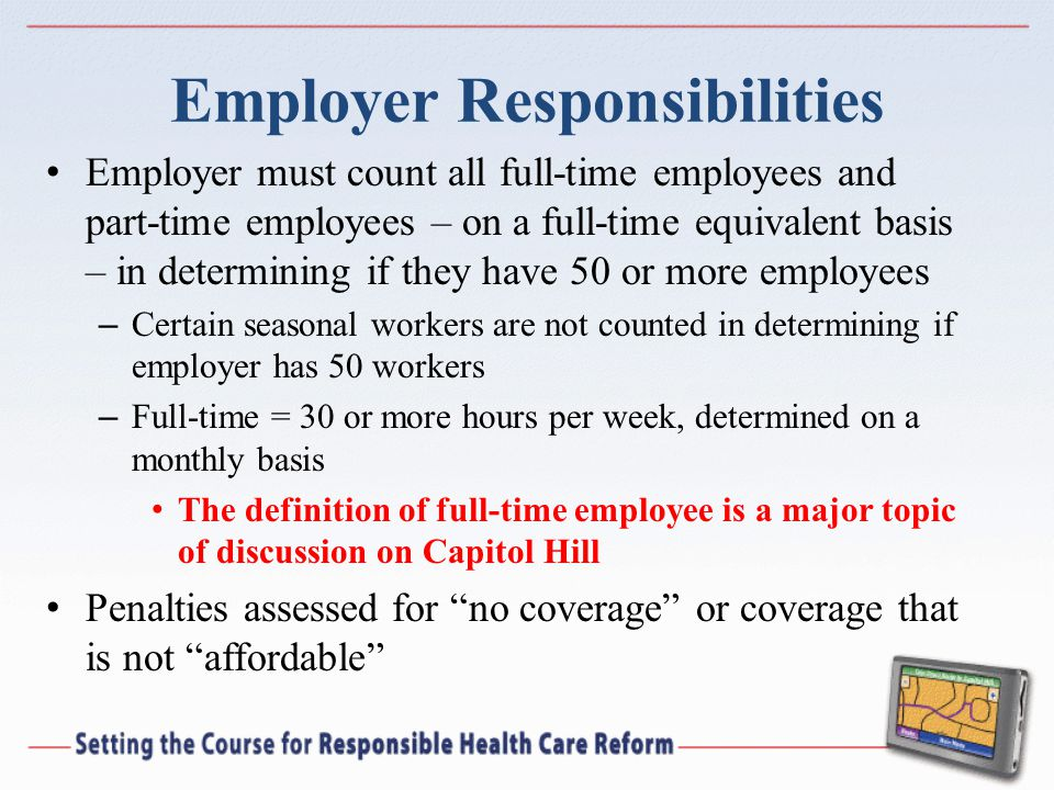 Employer must count all full-time employees and part-time employees – on a full-time equivalent basis – in determining if they have 50 or more employe