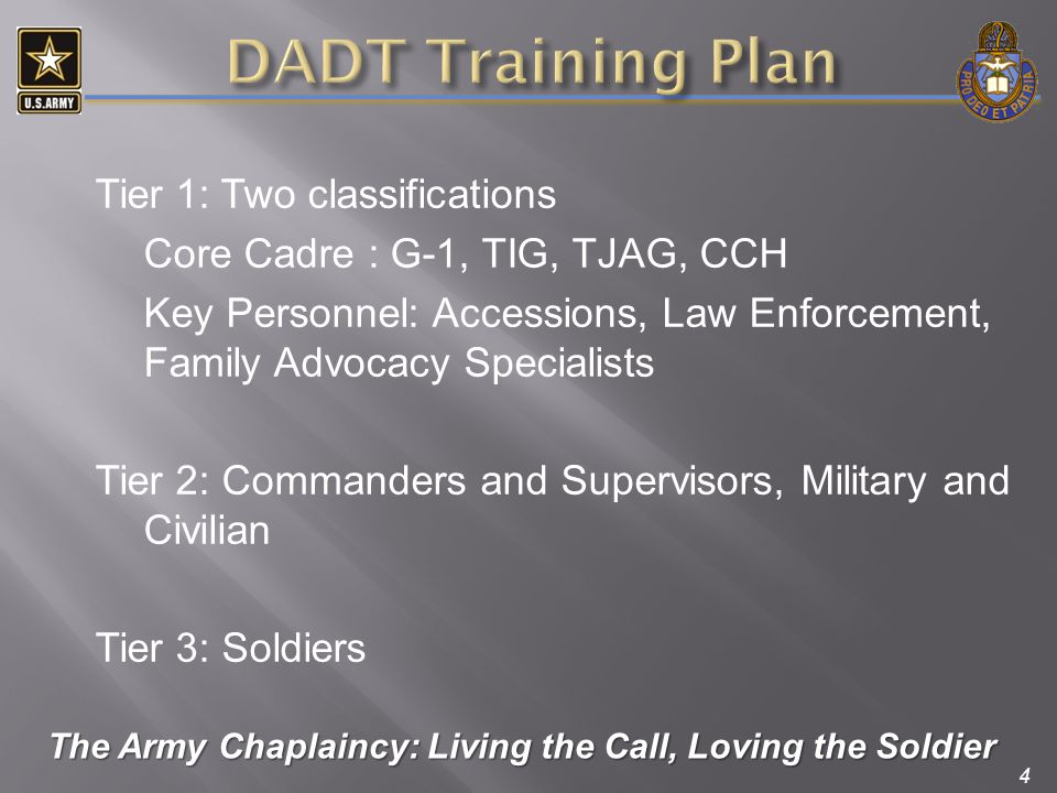 4 Tier 1: Two classifications Core Cadre : G-1, TIG, TJAG, CCH Key Personnel: Accessions, Law Enforcement, Family Advocacy Specialists Tier 2: Command