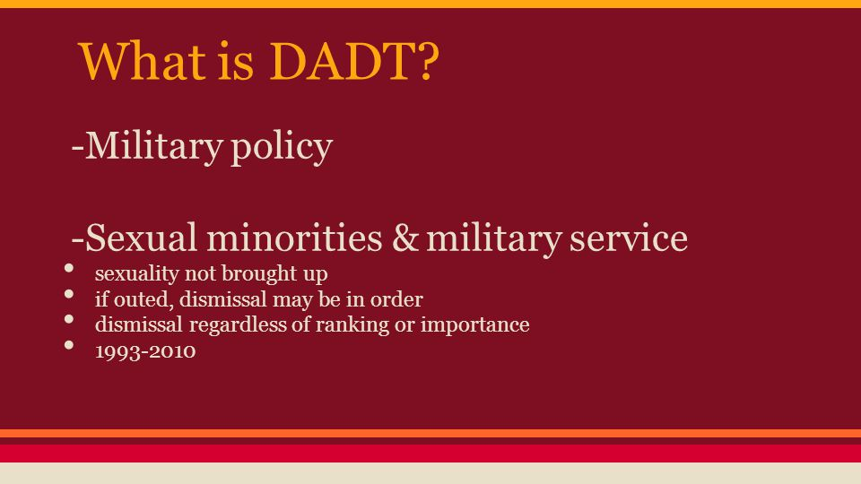 What is DADT.