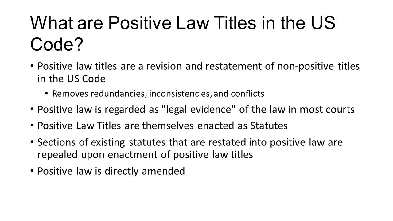 What are Positive Law Titles in the US Code.