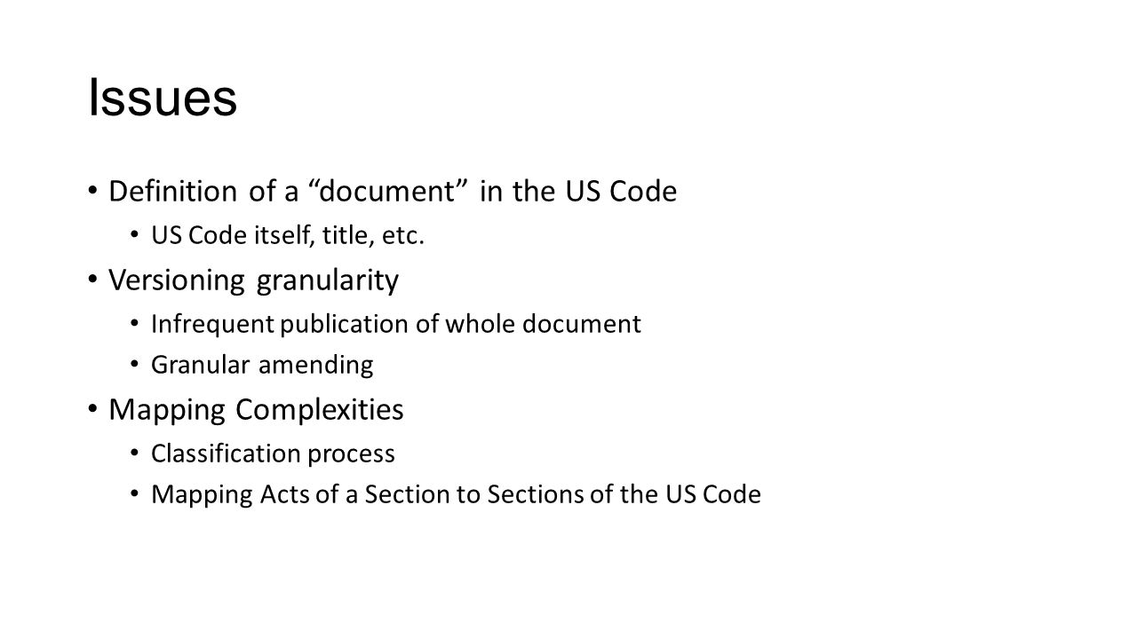 Issues Definition of a document in the US Code US Code itself, title, etc.