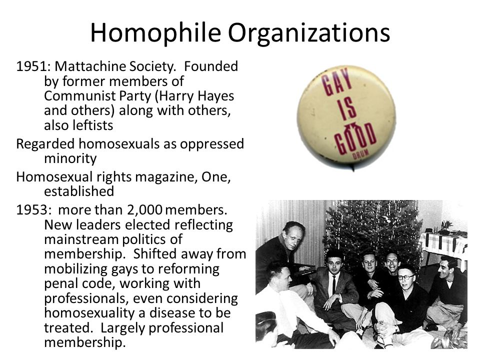 Homophile Organizations 1951: Mattachine Society.