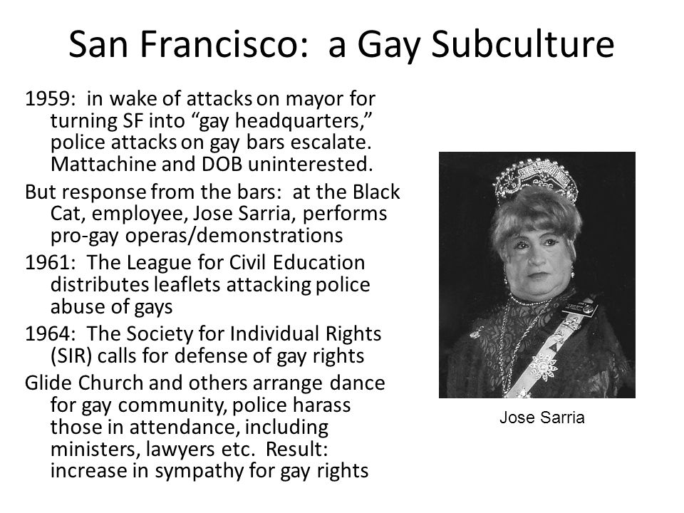 "San Francisco: a Gay Subculture 1959: in wake of attacks on mayor for turning SF into ""gay headquarters,"" police attacks on gay bars escalate. Mattach"