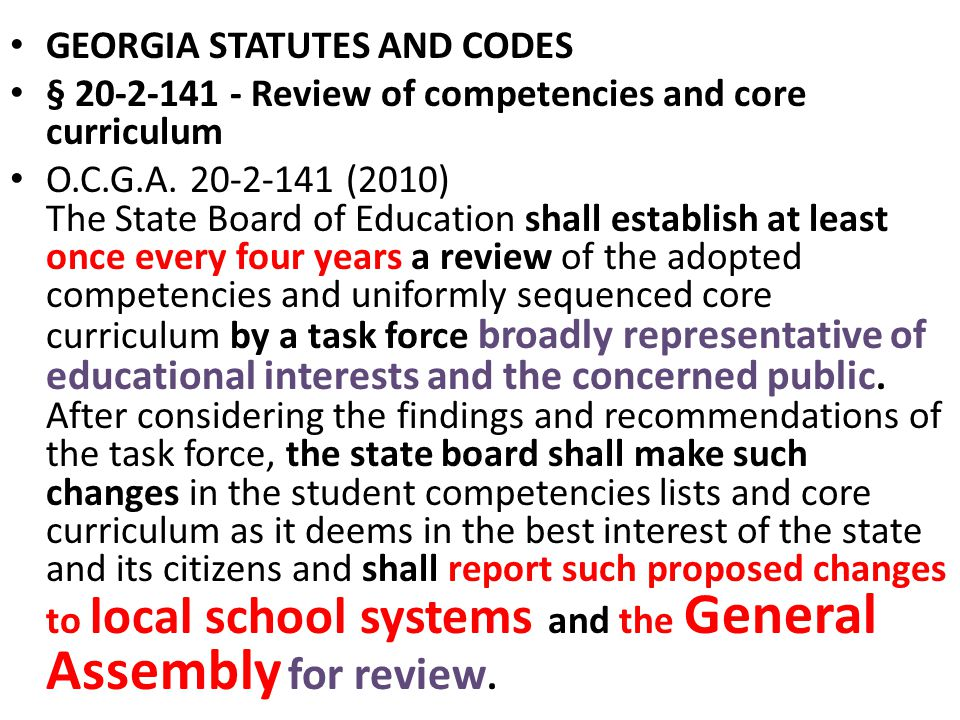 GEORGIA STATUTES AND CODES § 20-2-141 - Review of competencies and core curriculum O.C.G.A.