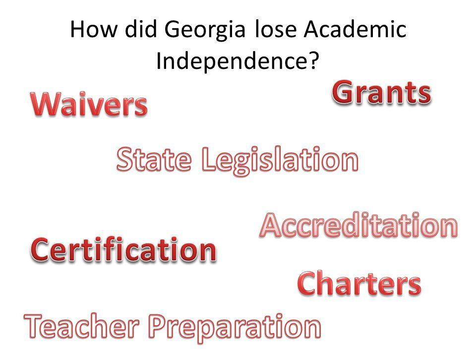 How did Georgia lose Academic Independence