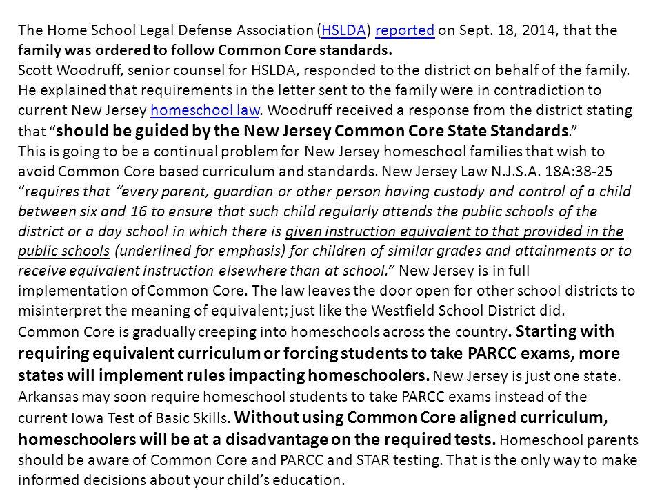 The Home School Legal Defense Association (HSLDA) reported on Sept.