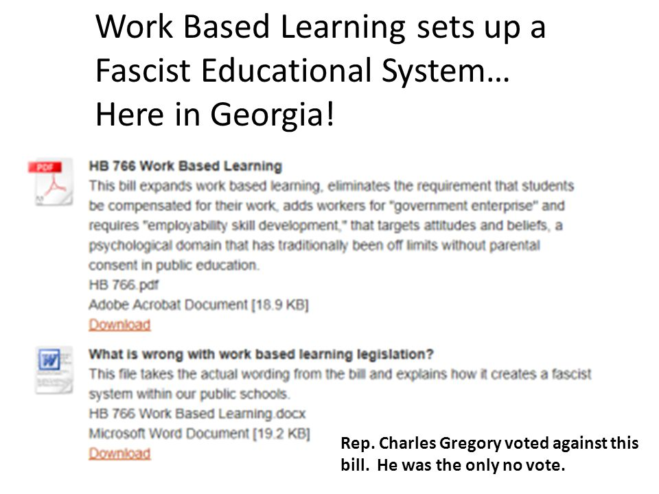 Work Based Learning sets up a Fascist Educational System… Here in Georgia.