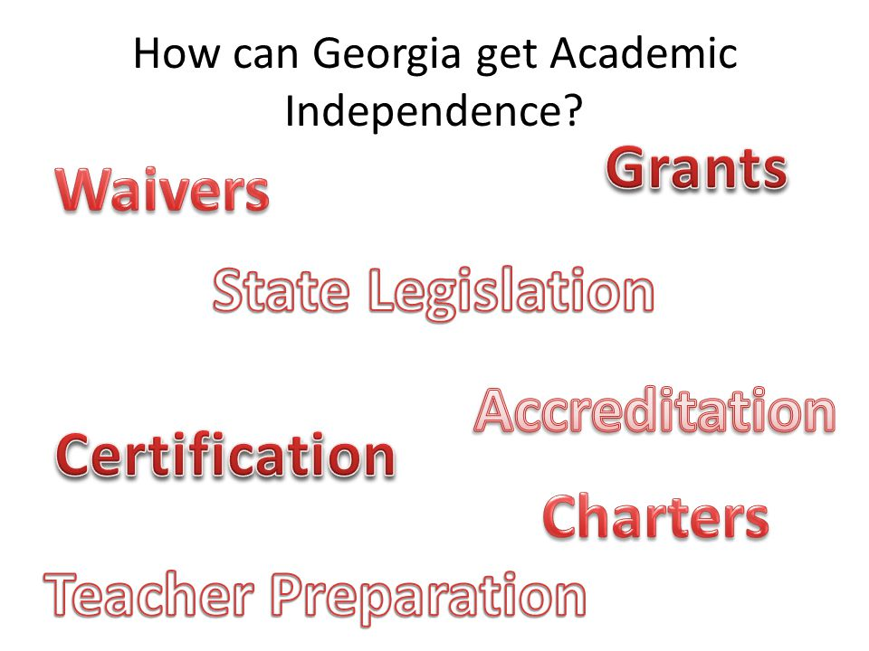 How can Georgia get Academic Independence