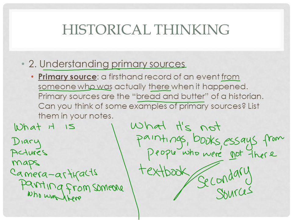 HISTORICAL THINKING 2.