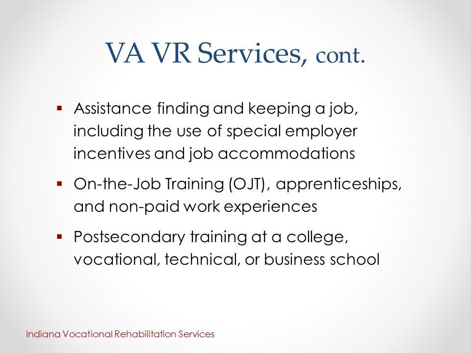 VA VR Services, cont.