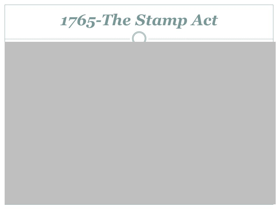 1765-The Stamp Act Sons of Liberty Sam Adams Stamp Act Resolutions Patrick Henry Stamp Act Congress Non-importation agreements