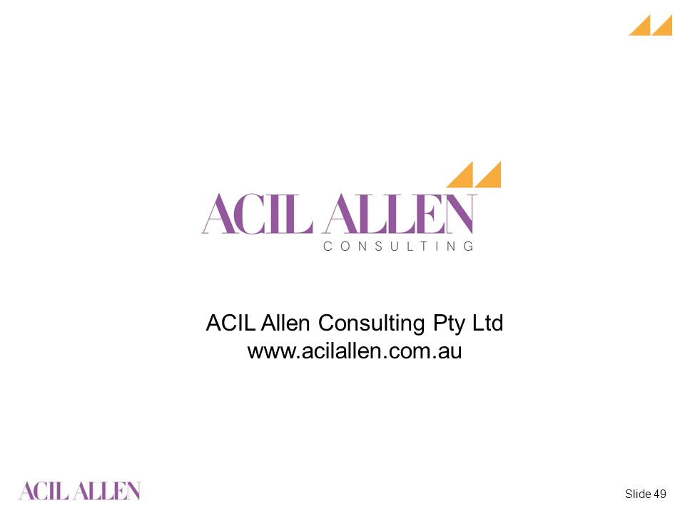 Slide 49 ACIL Allen Consulting Pty Ltd www.acilallen.com.au Acil Allen Logo Logo
