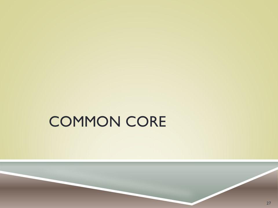 COMMON CORE 27