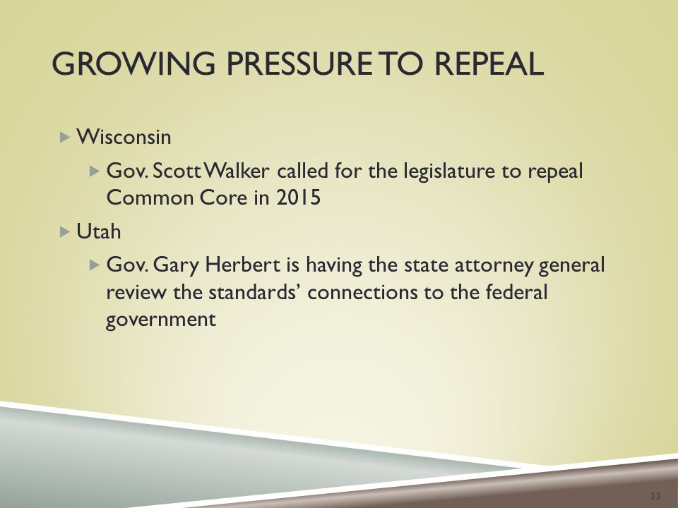 GROWING PRESSURE TO REPEAL  Wisconsin  Gov.