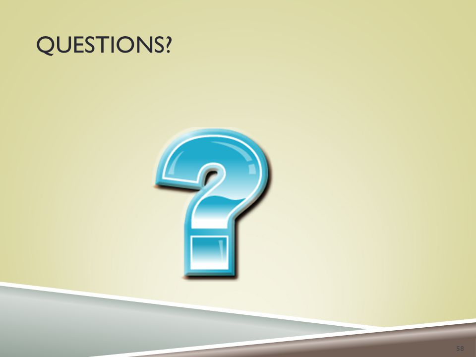 QUESTIONS 58