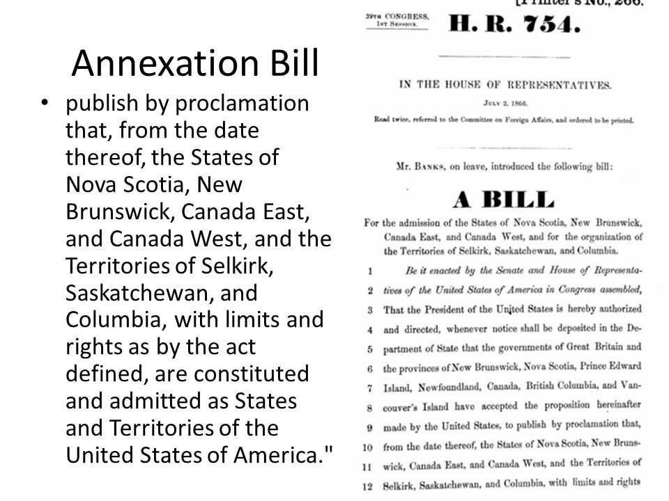 Annexation Bill publish by proclamation that, from the date thereof, the States of Nova Scotia, New Brunswick, Canada East, and Canada West, and the T
