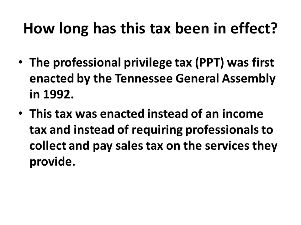 How much is this tax.From 1992 to 2002, the PPT was $200 a year.