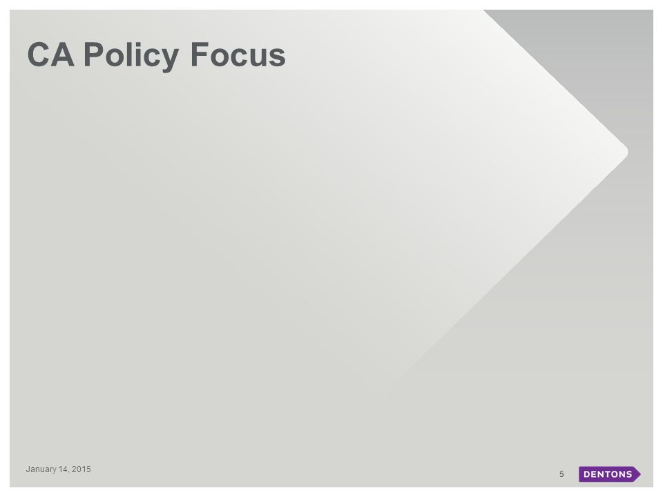 CA Policy Focus 5 January 14, 2015