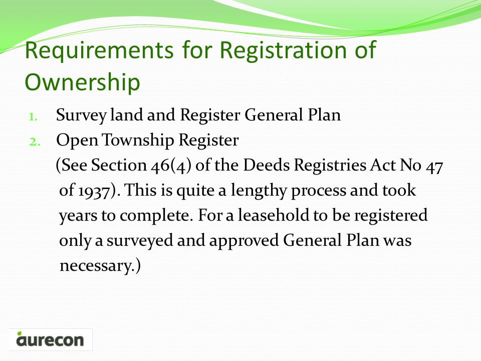 Requirements for Registration of Ownership 1. Survey land and Register General Plan 2.