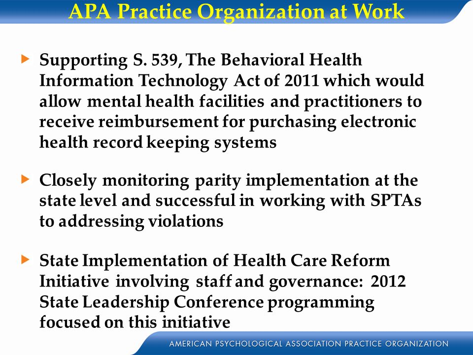 APA Practice Organization at Work Supporting S.