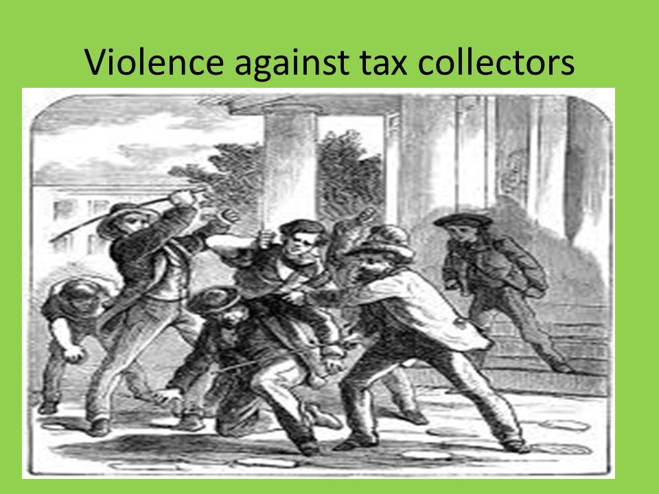 Violence against tax collectors