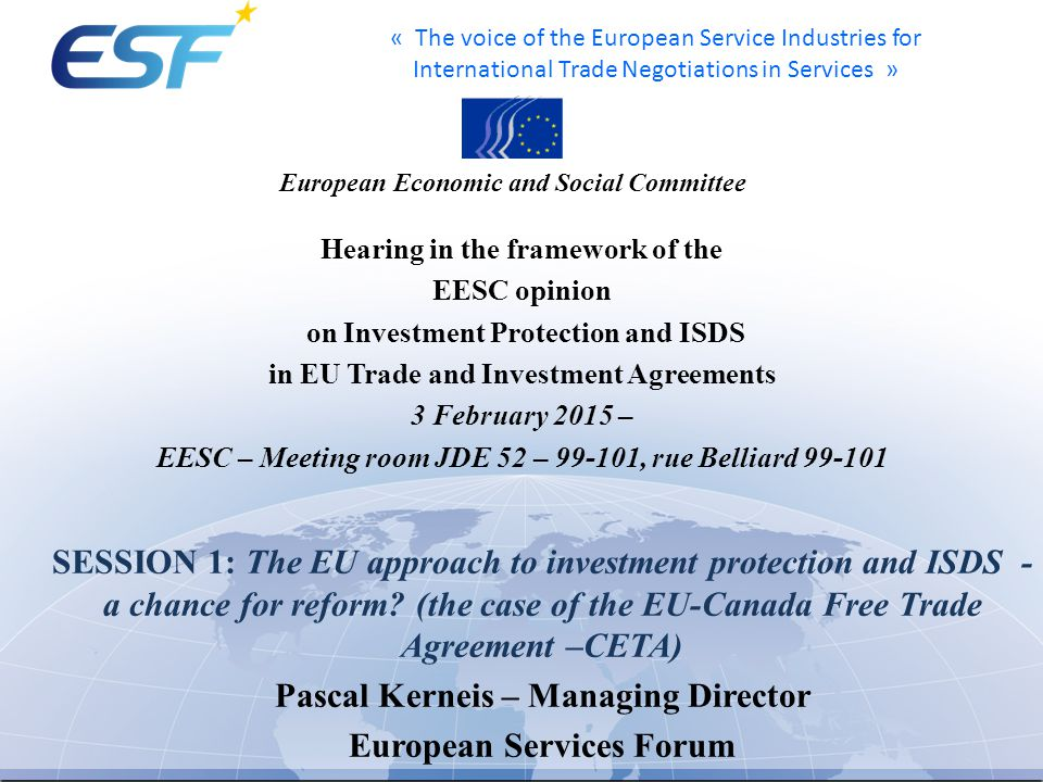 « The voice of the European Service Industries for International Trade Negotiations in Services » Hearing in the framework of the EESC opinion on Inve