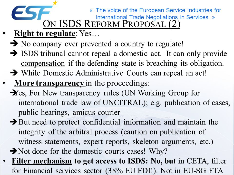 « The voice of the European Service Industries for International Trade Negotiations in Services » Right to regulate: Yes…  No company ever prevented