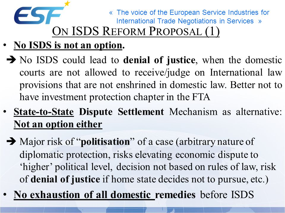 « The voice of the European Service Industries for International Trade Negotiations in Services » No ISDS is not an option.