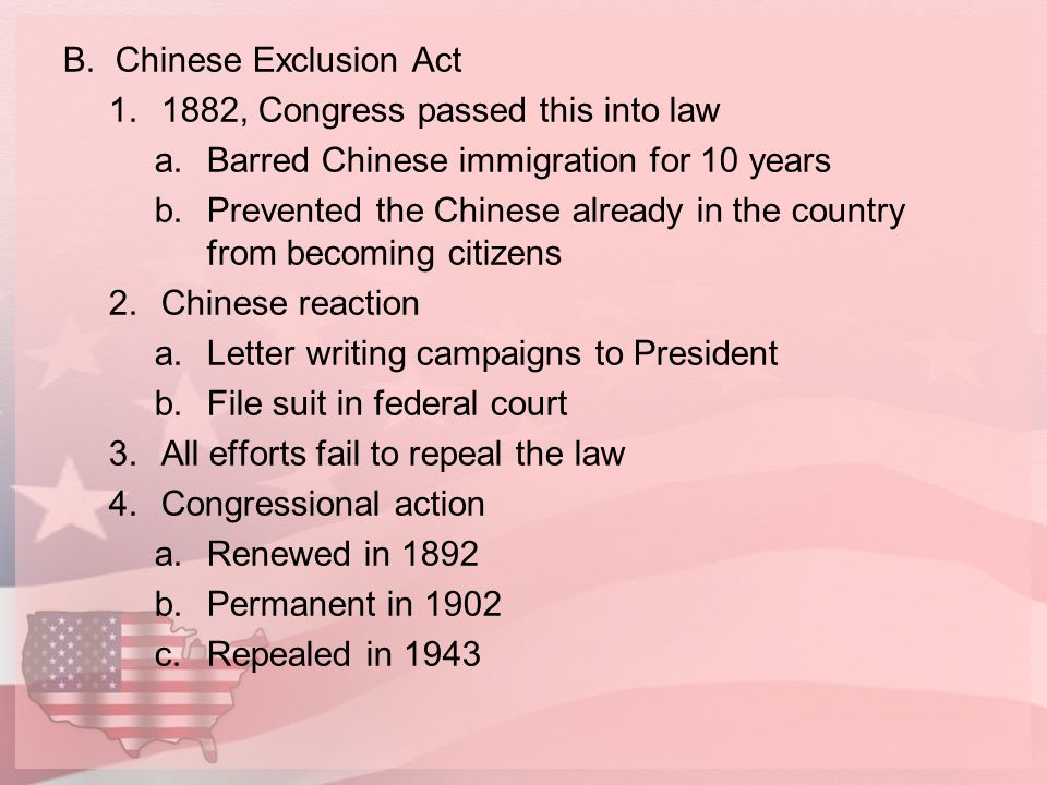 C.Response to Japanese immigration 1.San Francisco Board of Education a.Ordered all Chinese and Korean children to attend the racially segregated Oriental School in the city's Chinatown neighborhood.