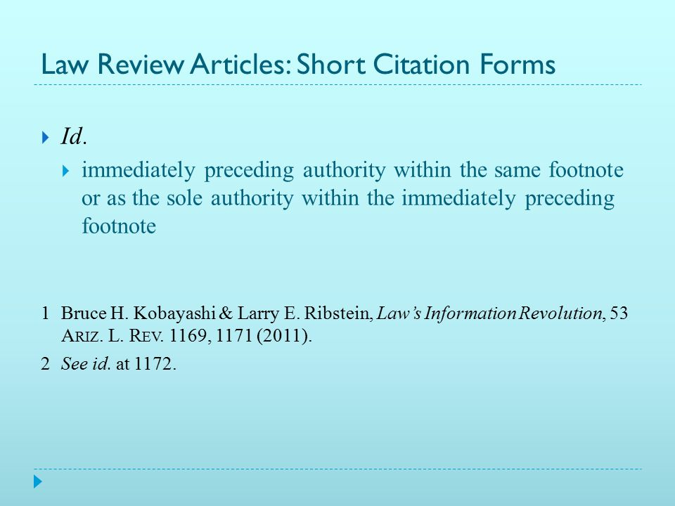 Law Review Articles  Author name in regular font  If two authors, use an ampersand  Bruce H.