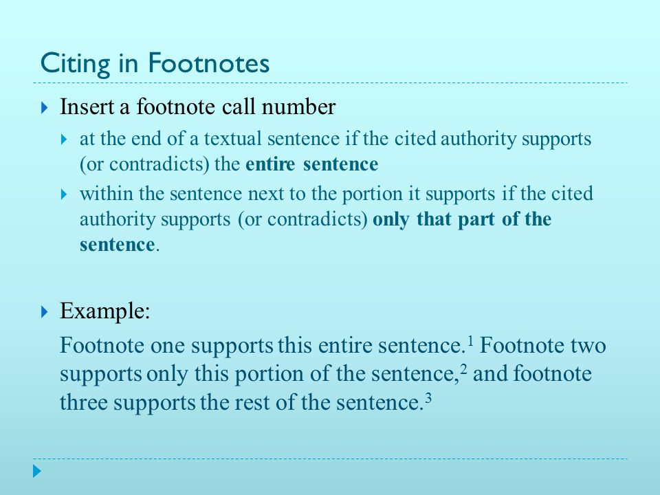 Footnotes in Word  Newer versions:  Reference tab  Insert footnote button  Older versions:  Insert drop down menu  scroll down to Footnote  Quick Keys:  PC: Alt+Ctrl+F  Mac: Option+Command+F