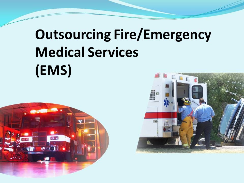 Outsourcing Fire/Emergency Medical Services (EMS)