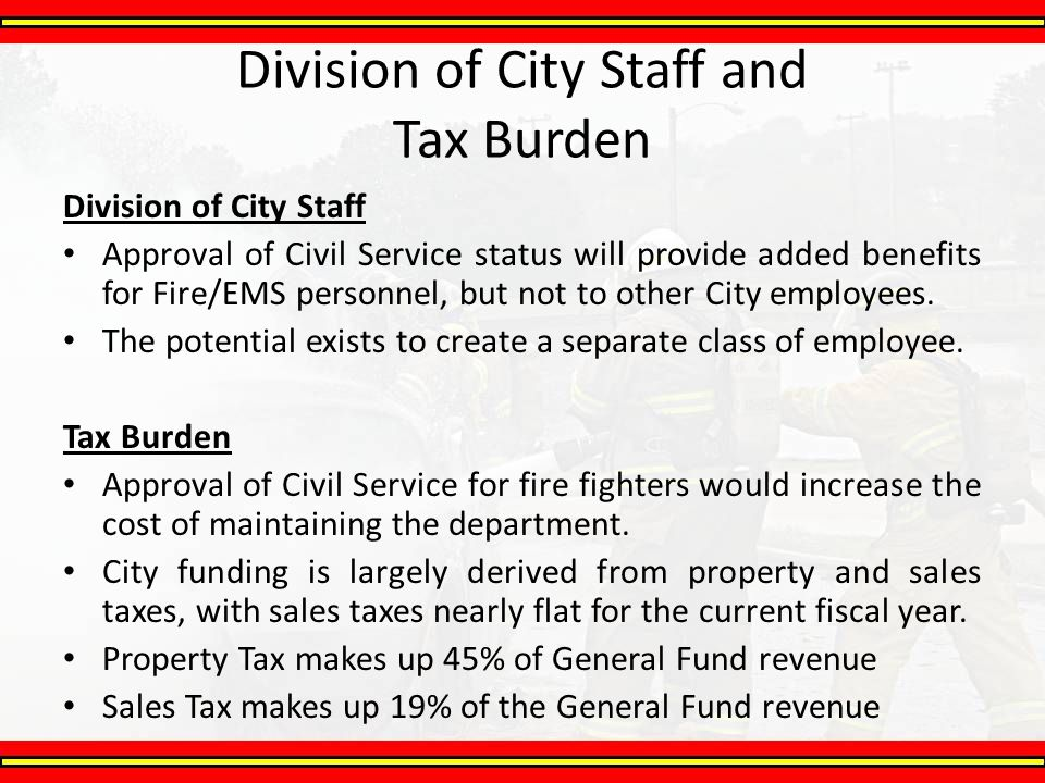 Division of City Staff Approval of Civil Service status will provide added benefits for Fire/EMS personnel, but not to other City employees. The poten