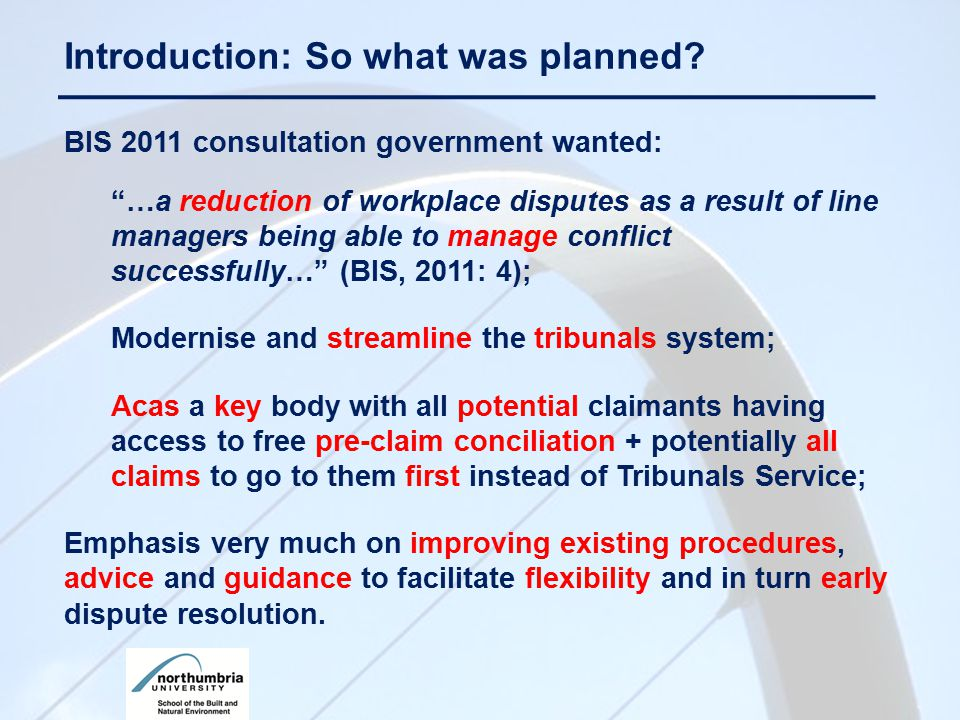 "BIS 2011 consultation government wanted: ""…a reduction of workplace disputes as a result of line managers being able to manage conflict successfully…"""