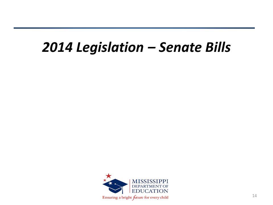 14 2014 Legislation – Senate Bills