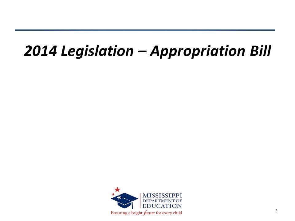 3 2014 Legislation – Appropriation Bill
